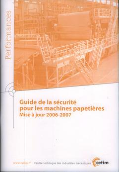 GUIDE DE LA SECURITE POUR LES MACHINES PAPETIERES MISE A JOUR 20062007 PERFORMANCES 9Q68