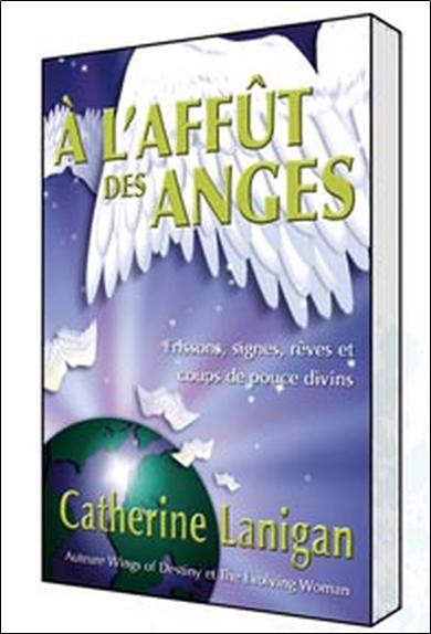 A L'AFFUT DES ANGES