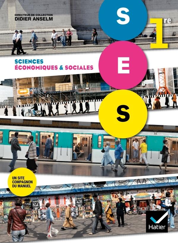 SCIENCES ECONOMIQUES ET SOCIALES 1RE ED. 2011 - MANUEL DE L'ELEVE
