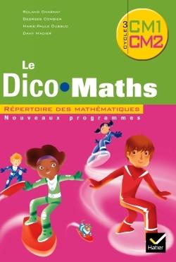 CAP MATHS CM1 & CM2 2010, DICO MATHS NON VENDU SEUL COMPOSE LES 9653528 & 9653536