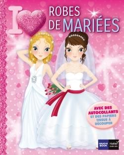 I LOVE ROBES DE MARIEES