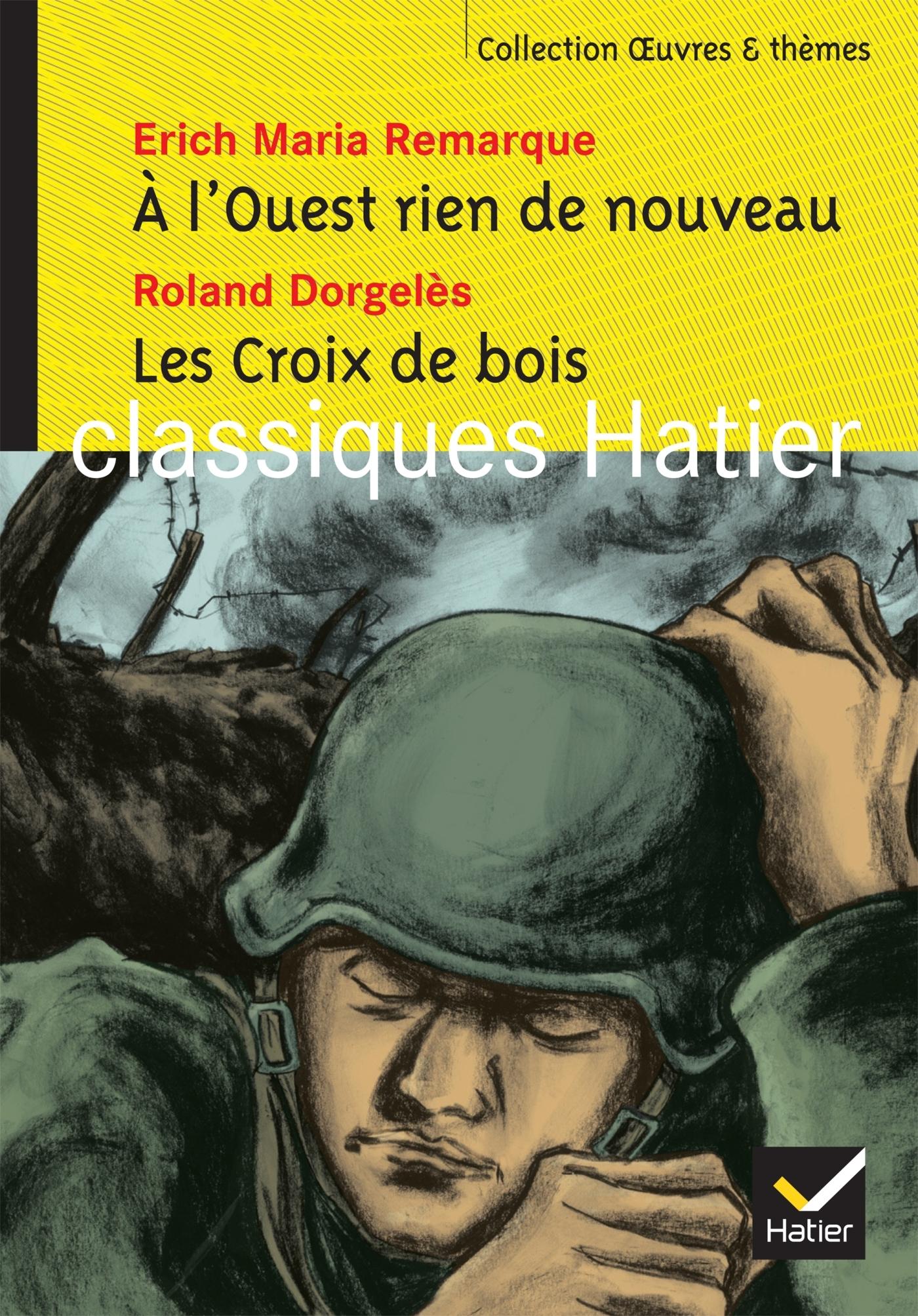 A L'OUEST RIEN DE NOUVEAU, LES CROIX DE BOIS (EXTRAITS)