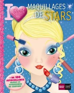 I LOVE MAQUILLAGES DE STARS