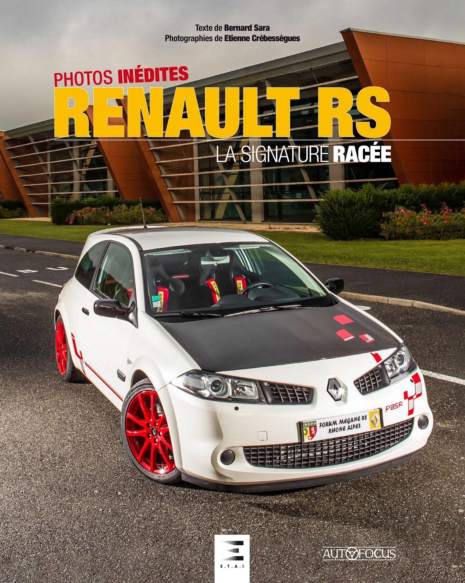 RENAULT RS, LA SIGNATURE RACEE
