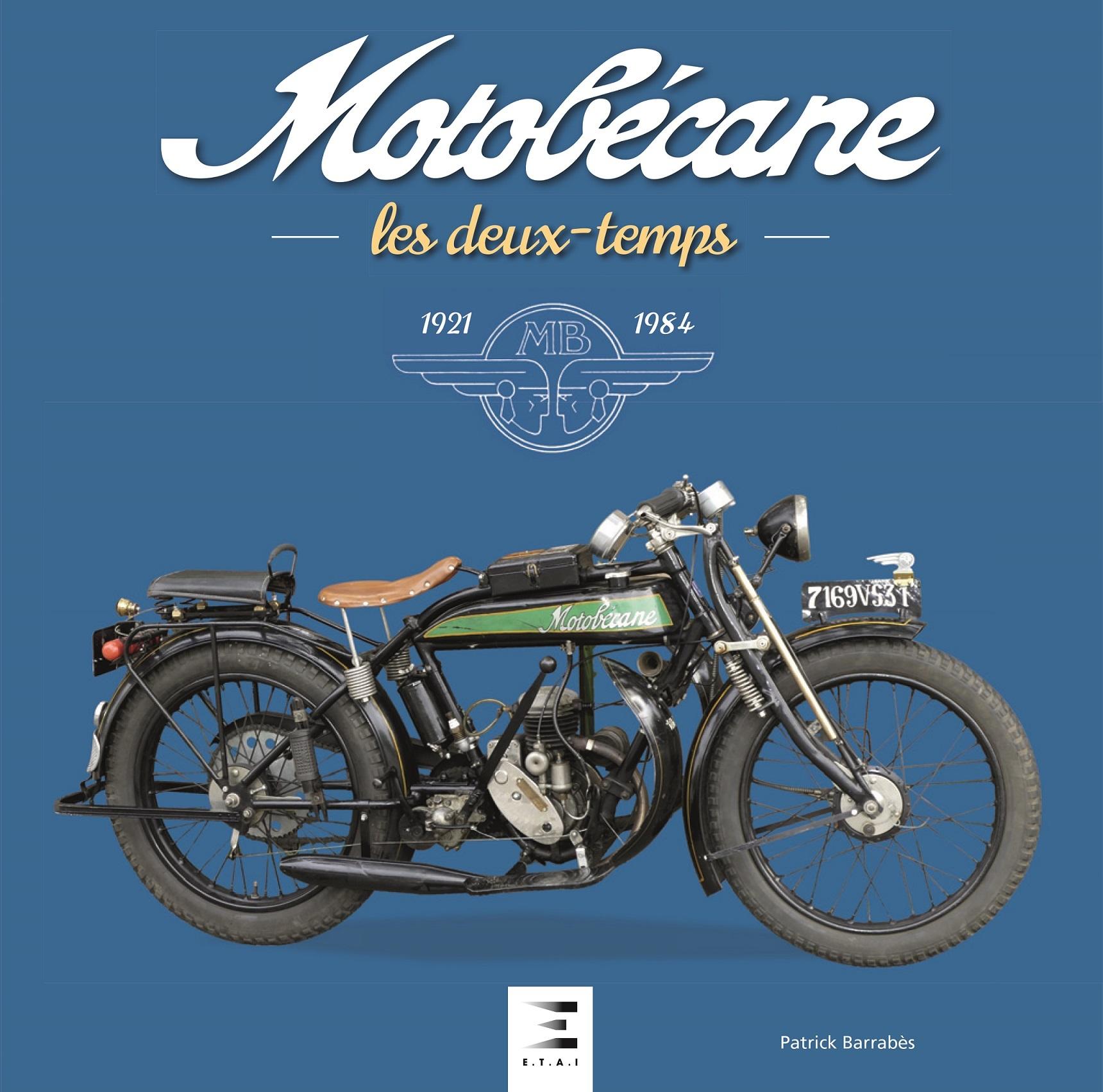 MOTOBECANE LES DEUX-TEMPS 1921-1984