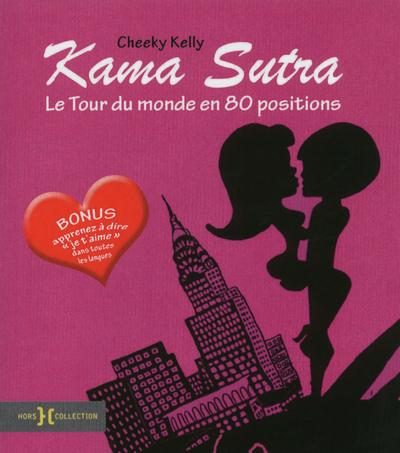 KAMA SUTRA LE TOUR DU MONDE EN 80 POSITIONS