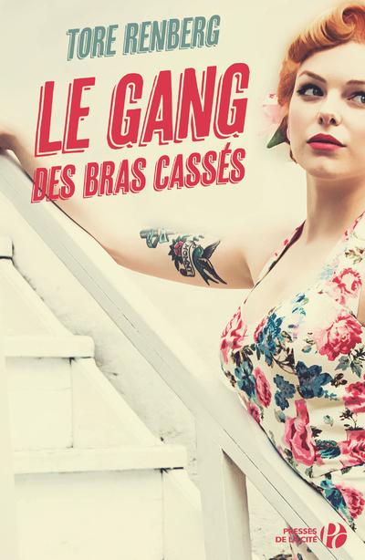 LE GANG DES BRAS CASSES