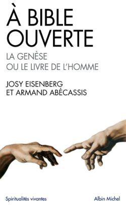 A BIBLE OUVERTE - LA GENESE OU LE LIVRE DE L'HOMME