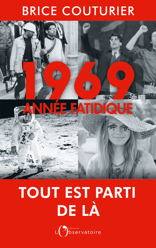 1969, ANNEE FATIDIQUE