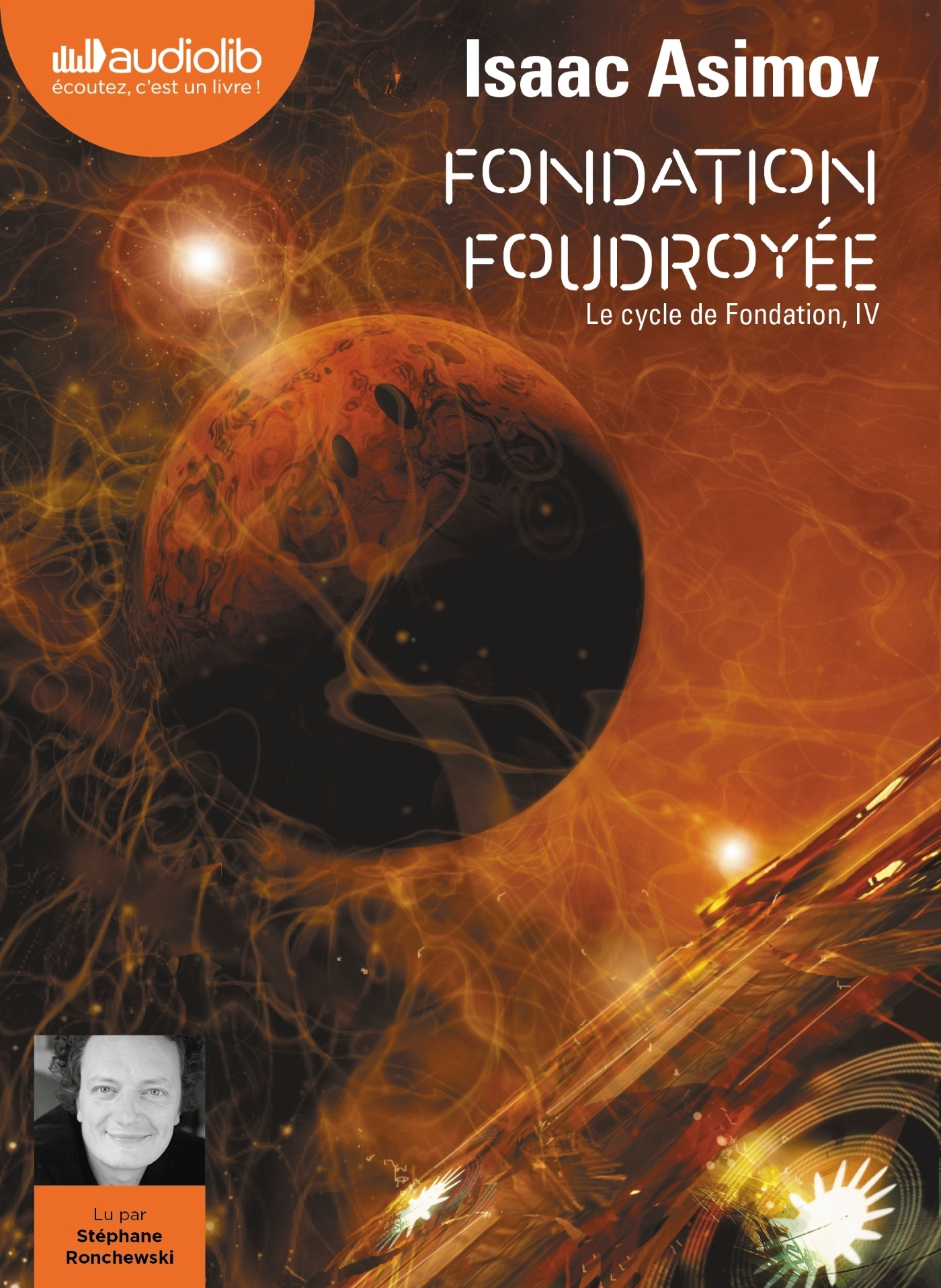 LE CYCLE DE FONDATION - T04 - FONDATION FOUDROYEE - LE CYCLE DE FONDATION, IV - LIVRE AUDIO 2 CD MP3