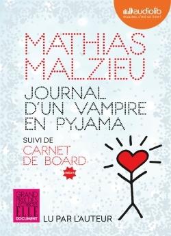 JOURNAL D'UN VAMPIRE EN PYJAMA - LIVRE AUDIO 1 CD MP3 - SUIVI DE CARNET DE BOARD