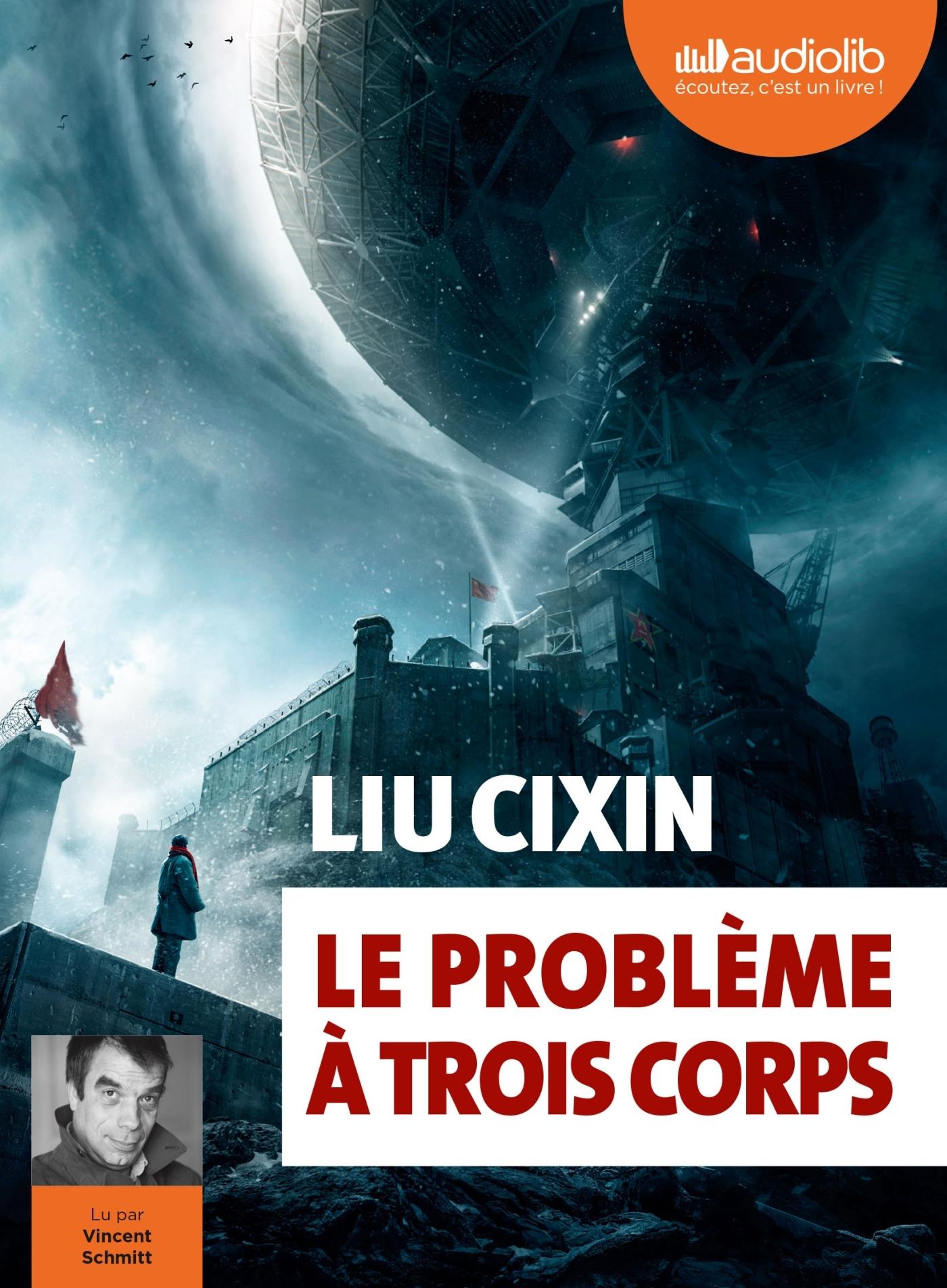 LE PROBLEME A TROIS CORPS - T01 - LE PROBLEME A TROIS CORPS - LIVRE AUDIO 2 CD MP3