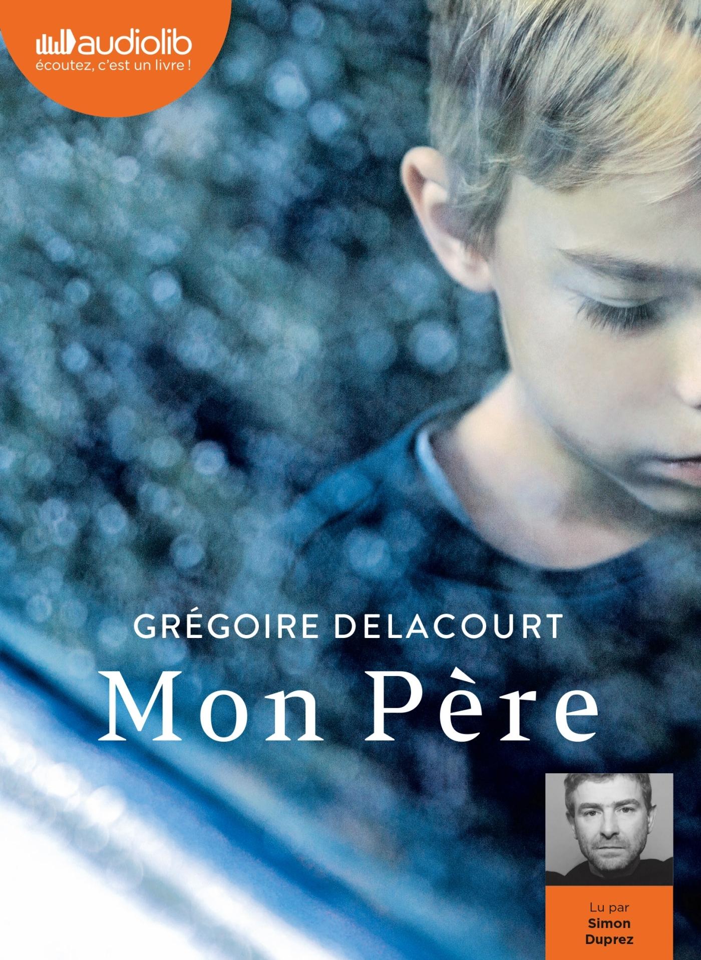 MON PERE - LIVRE AUDIO 1 CD MP3