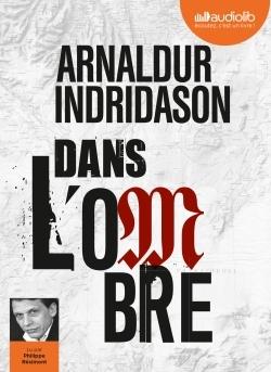 DANS L'OMBRE - TRILOGIE DES OMBRES, TOME 1 - LIVRE AUDIO 1 CD MP3