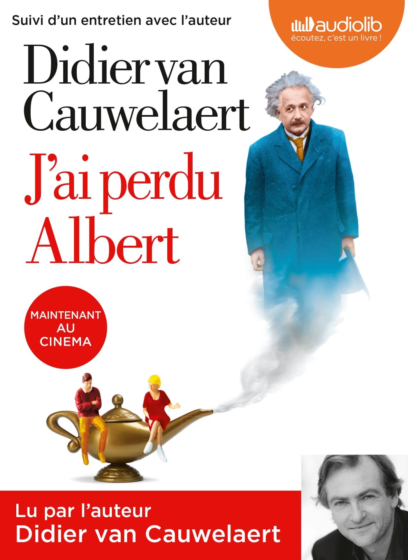 J'AI PERDU ALBERT - LIVRE AUDIO 1CD MP3 - SUIVI D'UN ENTRETIEN AVEC L'AUTEUR