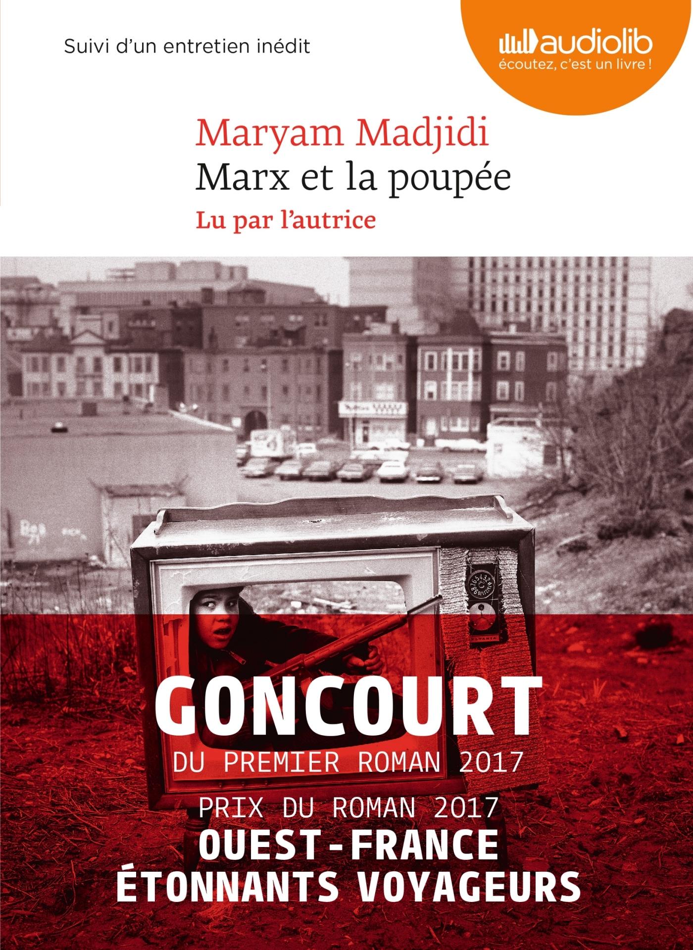 MARX ET LA POUPEE - LIVRE AUDIO 1CD MP3 - SUIVI D'UN ENTRETIEN INEDIT AVEC L'AUTRICE