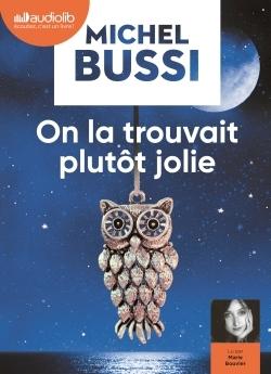 ON LA TROUVAIT PLUTOT JOLIE - LIVRE AUDIO 2CD MP3
