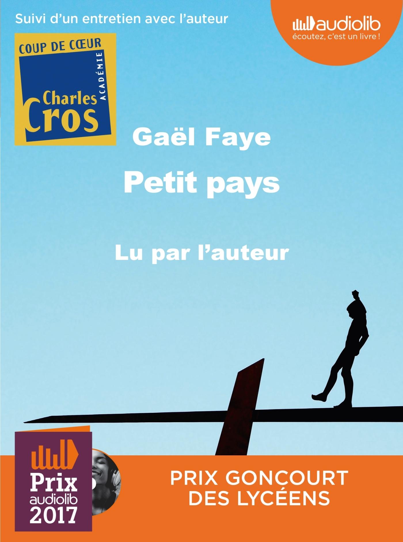 PETIT PAYS - LIVRE AUDIO 1CD MP3 - SUIVI D'UN ENTRETIEN AVEC L'AUTEUR