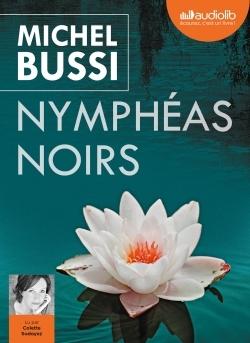 NYMPHEAS NOIRS - LIVRE AUDIO 2 CD MP3