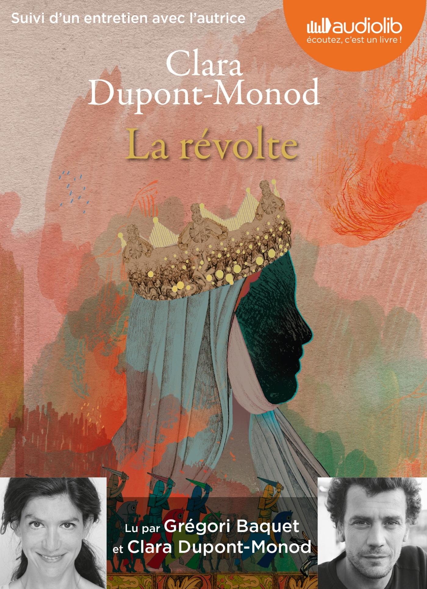 LA REVOLTE - LIVRE AUDIO 1 CD MP3 - SUIVI D'UN ENTRETIEN AVEC L'AUTRICE
