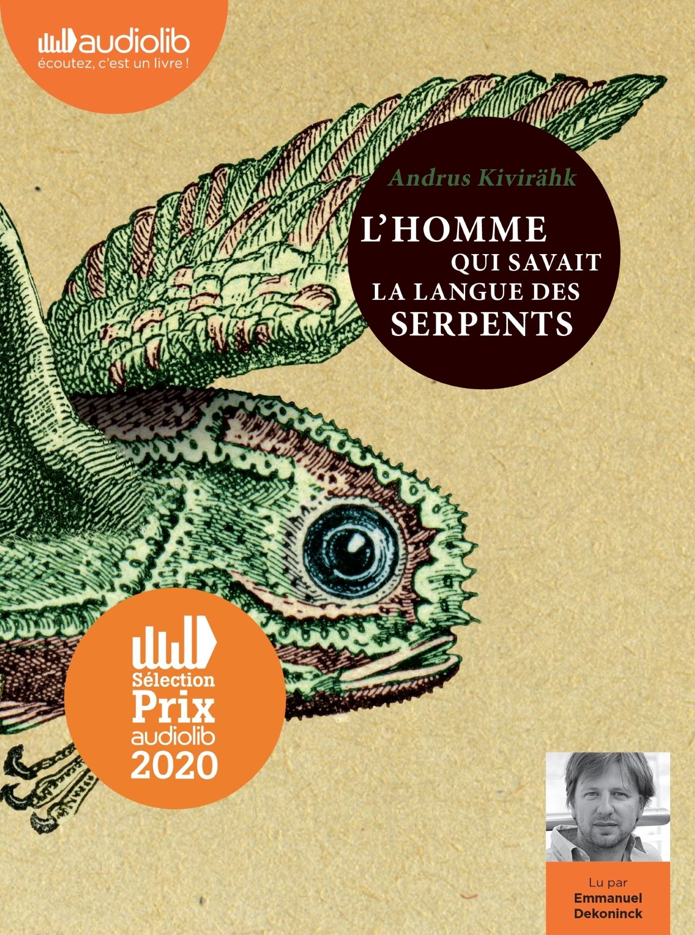 L'HOMME QUI SAVAIT LA LANGUE DES SERPENTS - LIVRE AUDIO 2 CD MP3