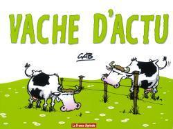 VACHE D'ACTU