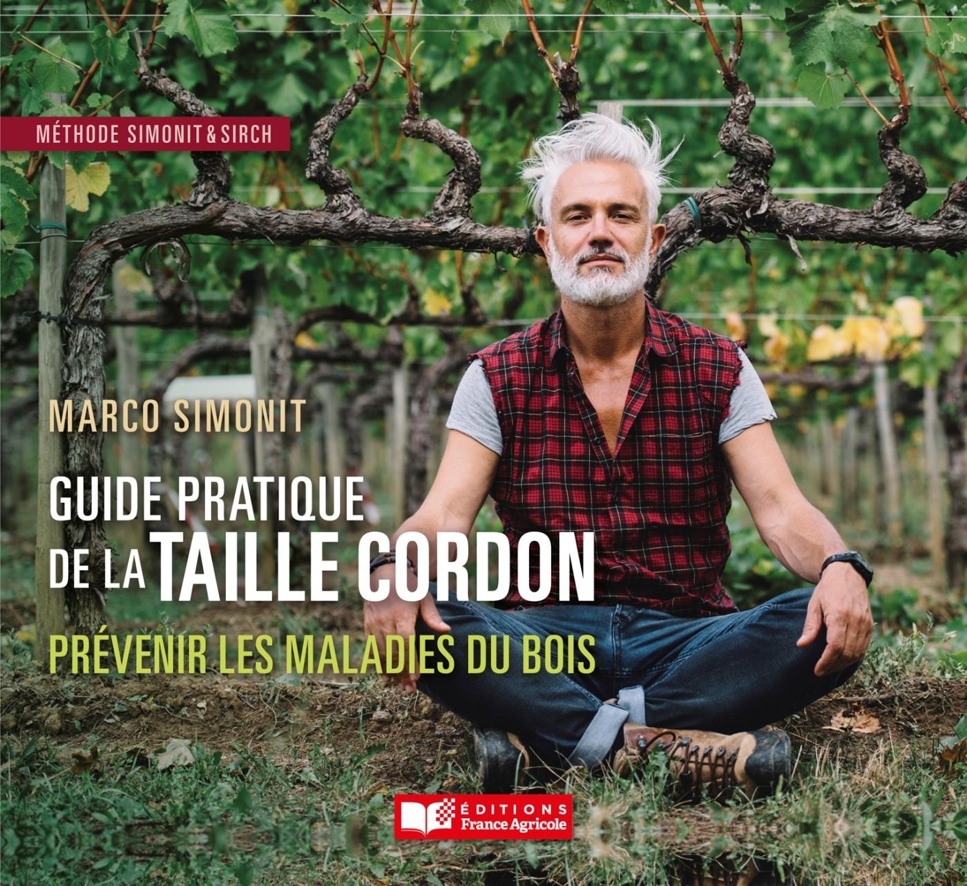 LE GUIDE PRATIQUE DE LA TAILLE CORDON