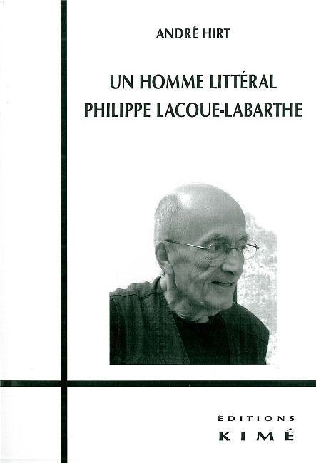 UN HOMME LITTERAL,PHILIPPE LACOUE-LABARTHE