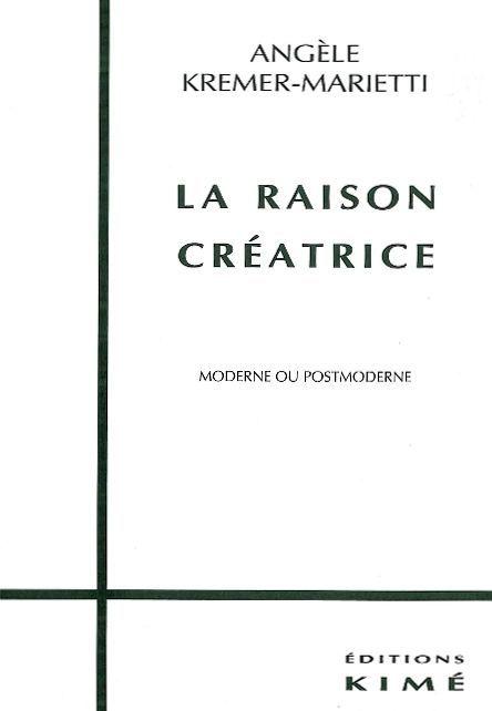 LA RAISON CREATRICE