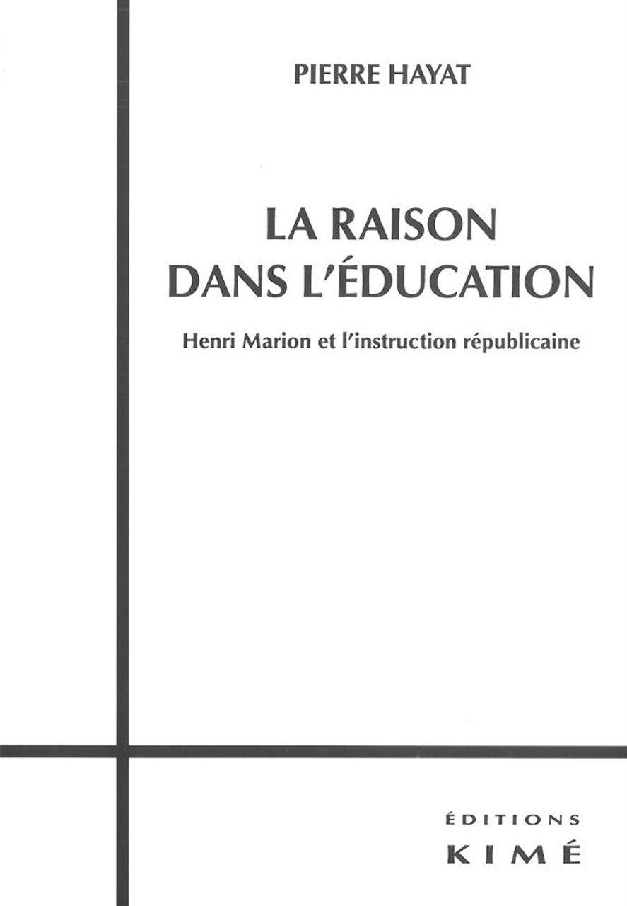 RAISON DANS L'EDUCATION (LA)