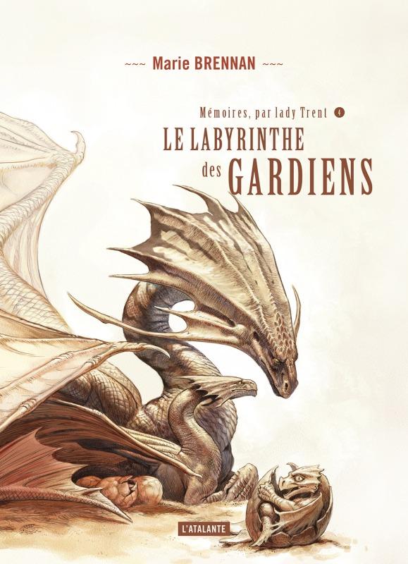 LE LABYRINTHE DES GARDIENS T4