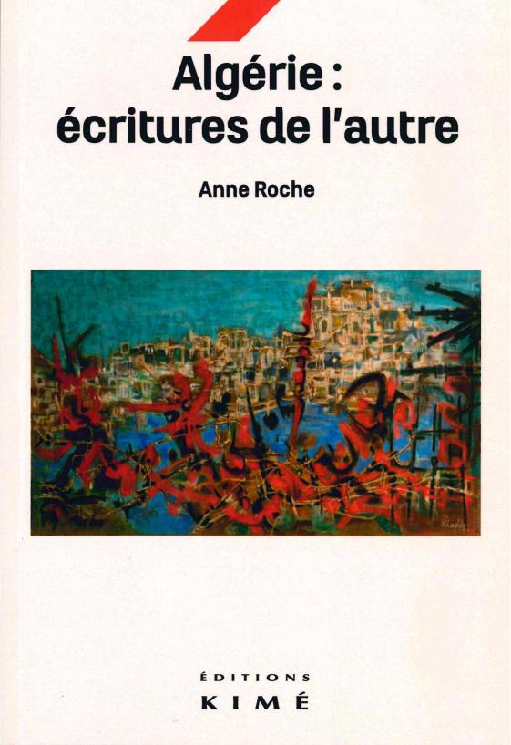 ALGERIE, ECRITURES DE L'AUTRE
