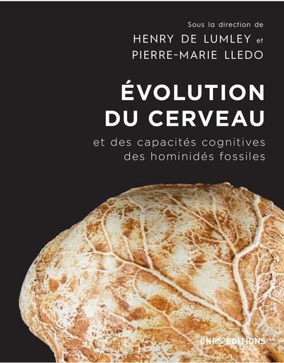 EVOLUTION DU CERVEAU ET DES CAPACITES COGNITIVES DES HOMINIDES FOSSILES