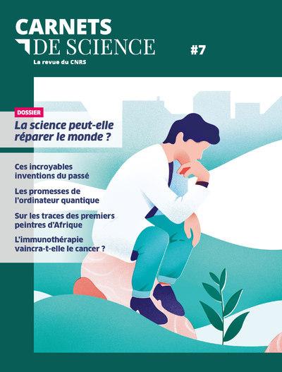CARNETS DE SCIENCE - TOME 7 LA REVUE DU CNRS - VOL07