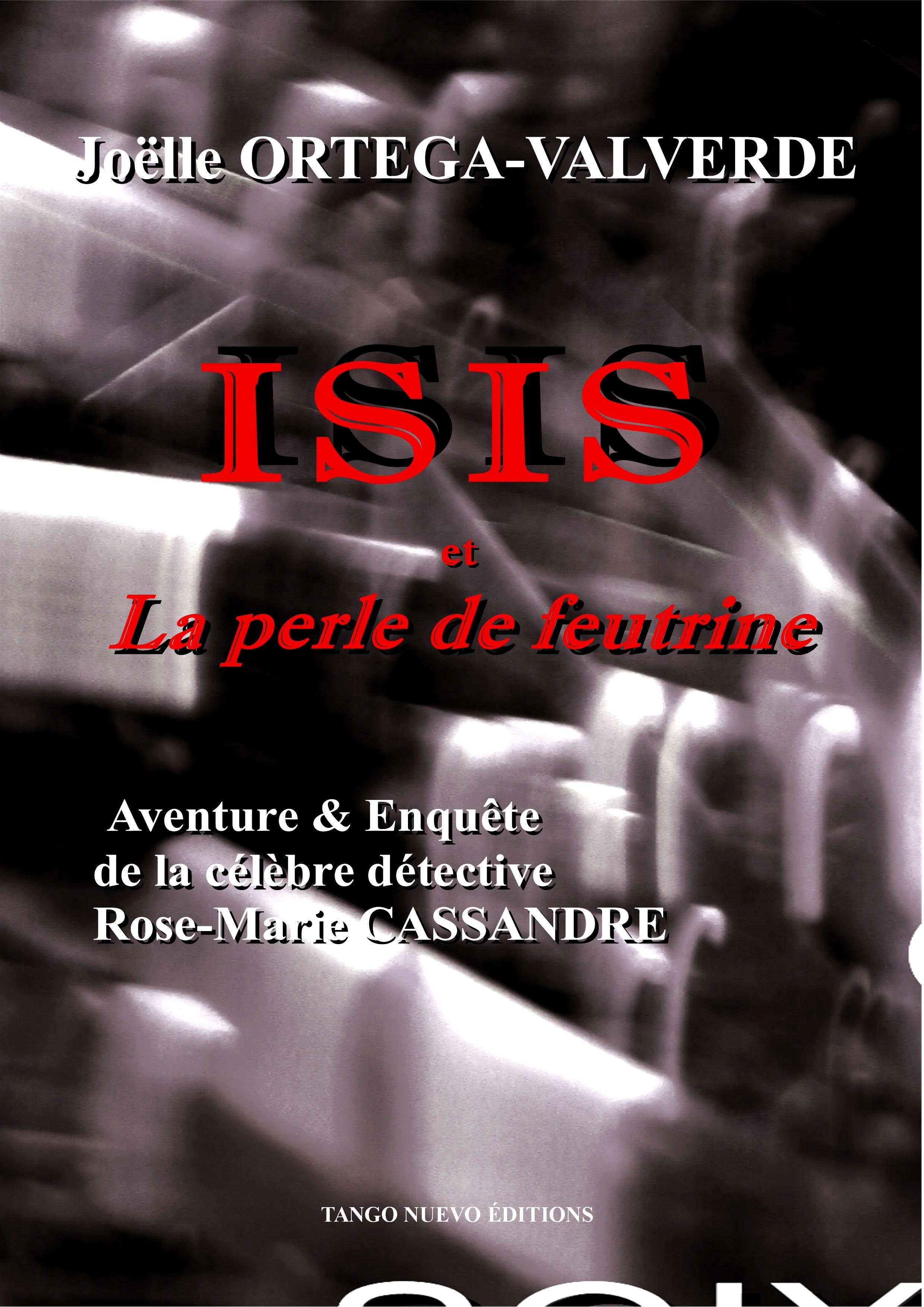 ISIS ET LA PERLE DE FEUTRINE
