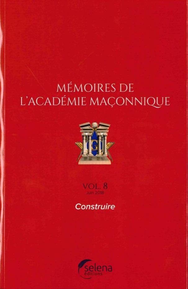 MEMOIRES DE L'ACADEMIE MACONNIQUE NO8