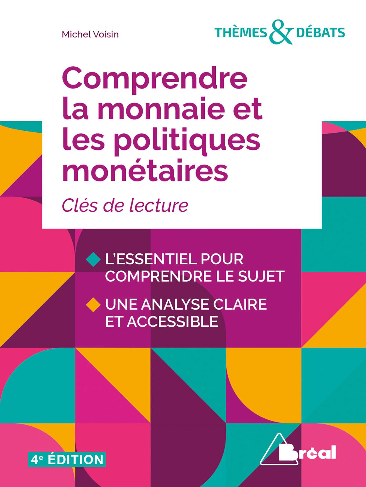 COMPRENDRE LA MONNAIE ET LES POLITIQUES MONETAIRES