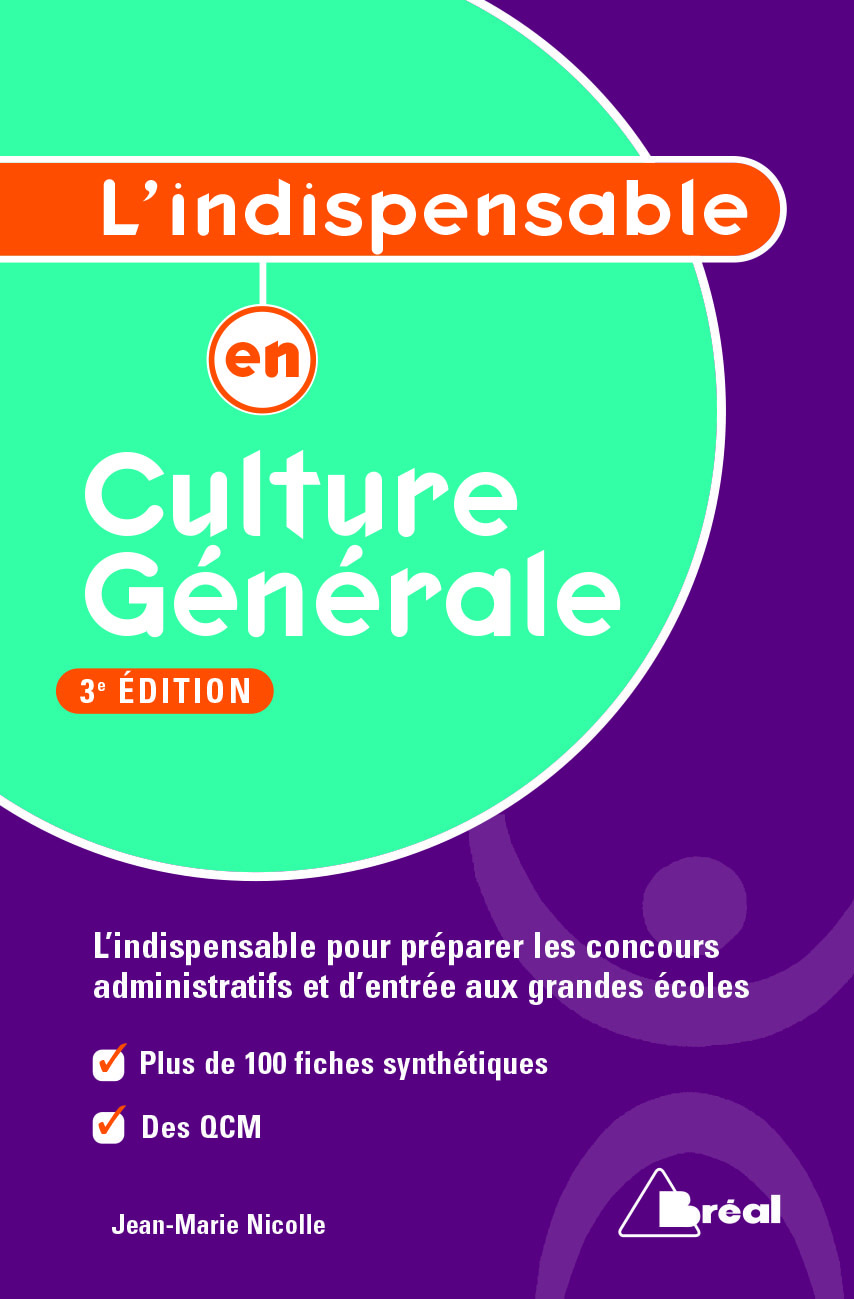 INDISPENSABLE EN CULTURE GENERALE 3E EDITION (L')
