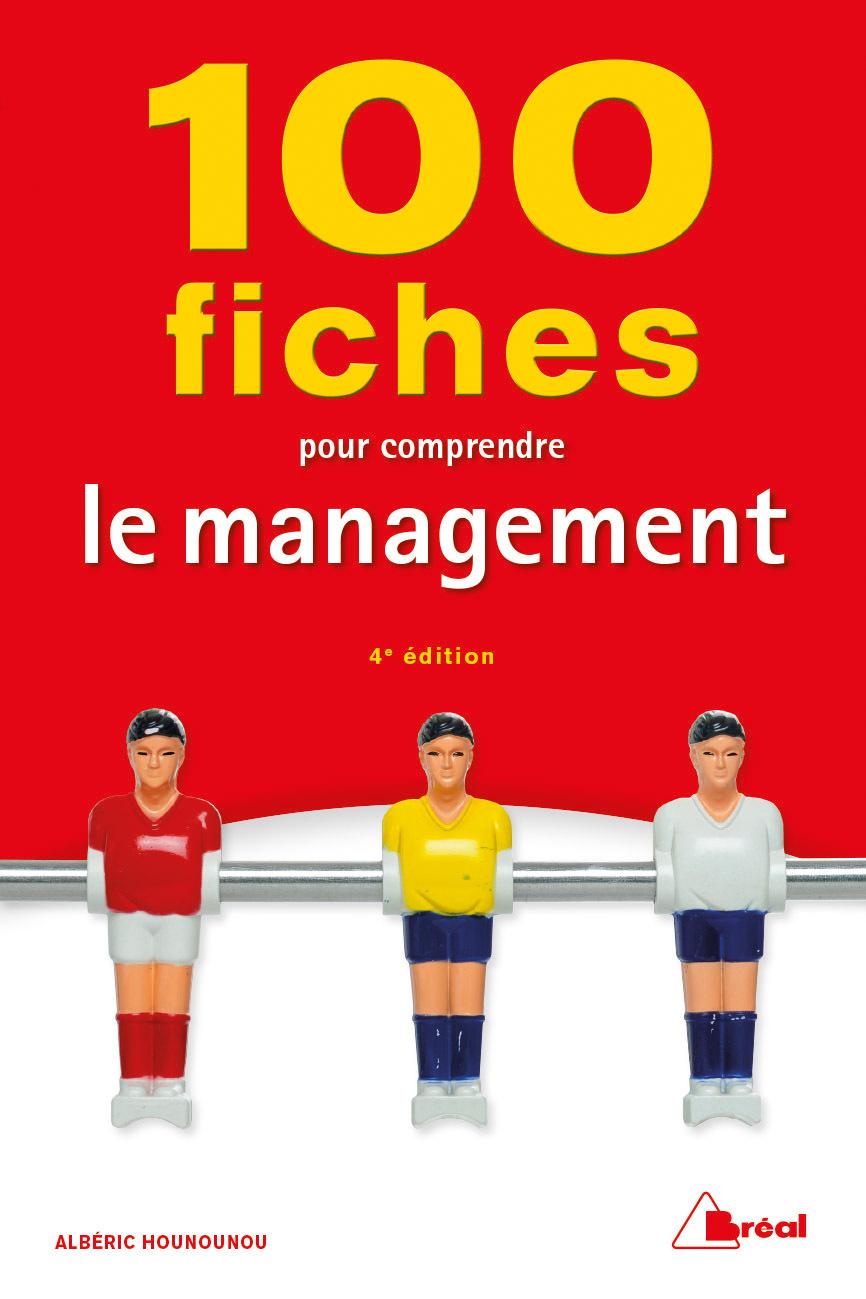 100 FICHES POUR COMPRENDRE LE MANAGEMENT