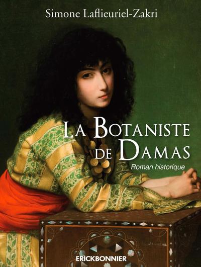 LA BOTANISTE DE DAMAS