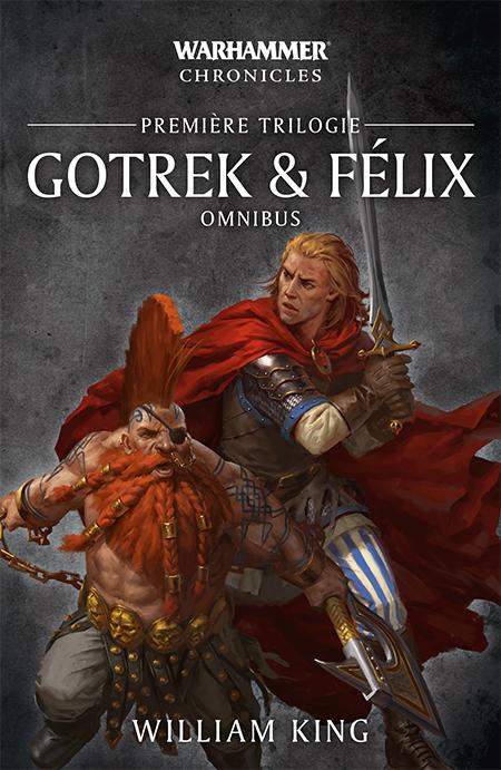 WARHAMMER CHRONICLES: GOTREK & FELIX PREMIERE TRILOGIE