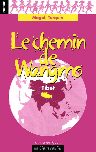 CHEMIN DE WANGMO - TIBET