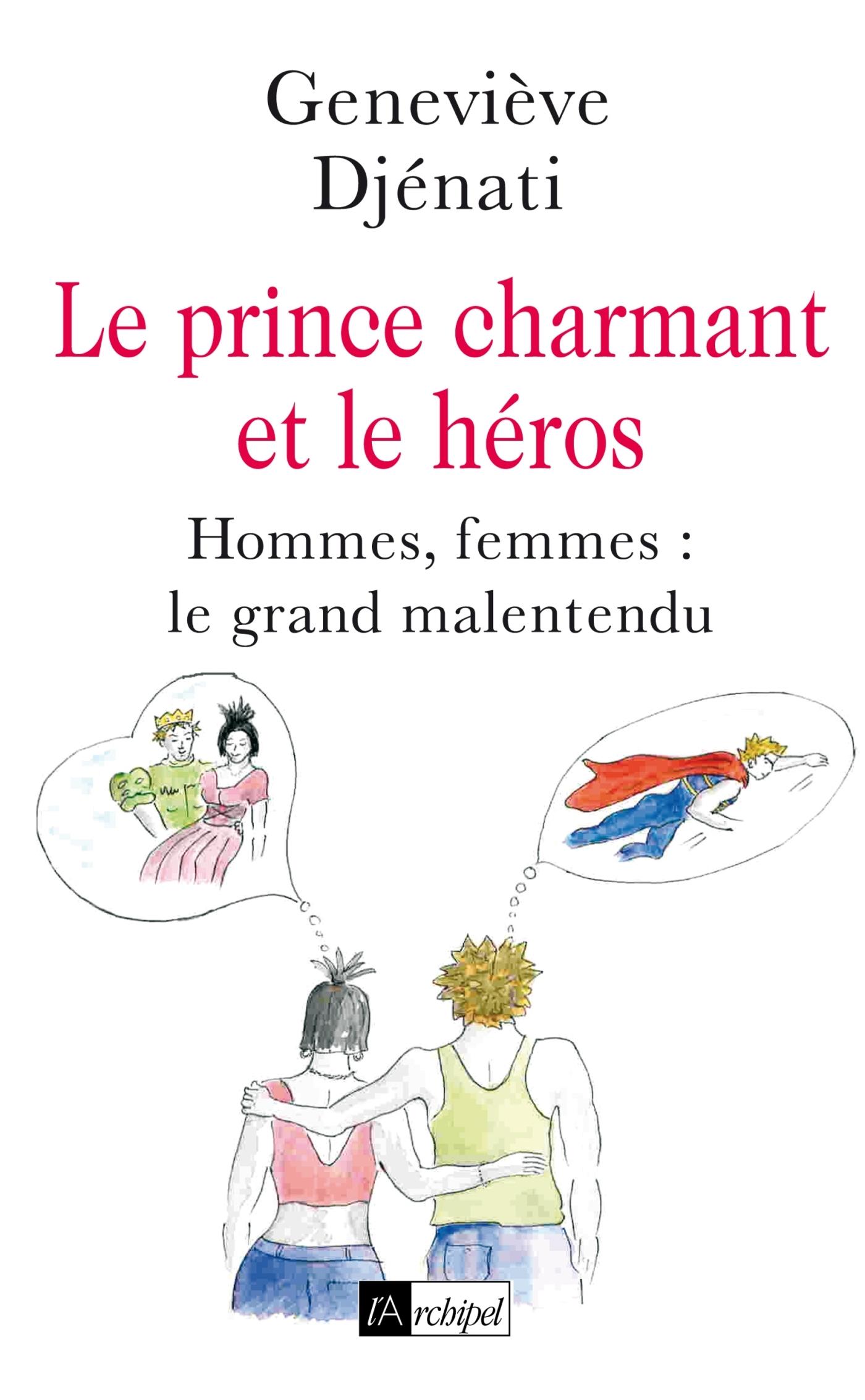 LE PRINCE CHARMANT ET LE HEROS