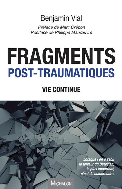 FRAGMENTS POST-TRAUMATIQUES