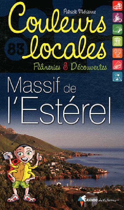 MASSIF DE L'ESTEREL (COULEURS LOCALES)