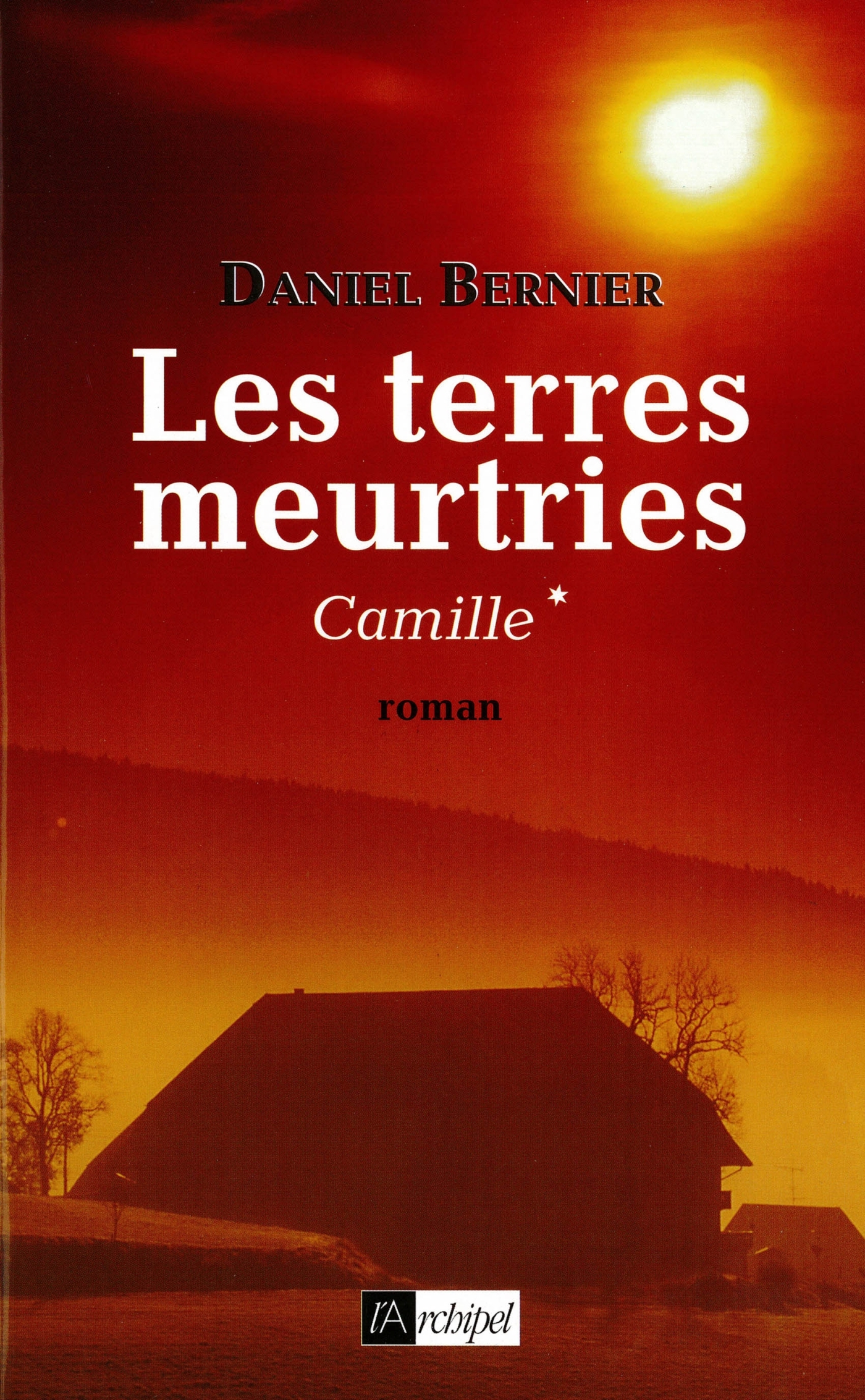 LES TERRES MEURTRIES - CAMILLE*