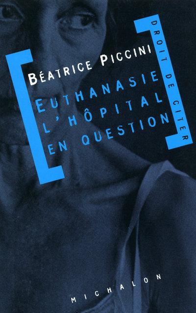 EUTHANASIE: L'HOPITAL EN QUESTION