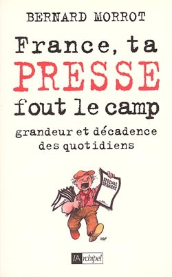 FRANCE TA PRESSE FOUT LE CAMP