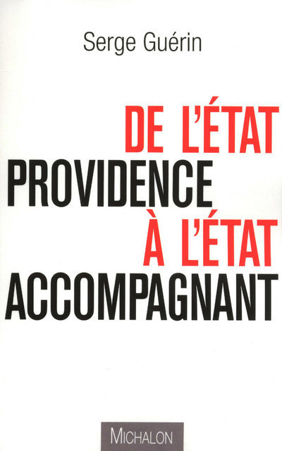 DE L'ETAT PROVIDENCE A L'ETAT