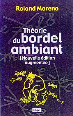 THEORIE DU BORDEL AMBIANT